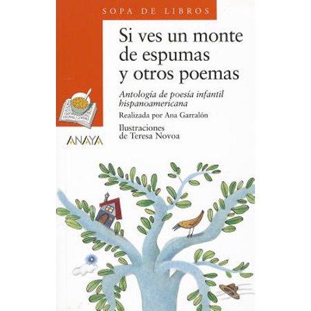 Si Ves Un Monte de Espumas y Otros Poemas : Antologia de Poesia Infantil Hispanoamericana - Musica De Halloween Infantil