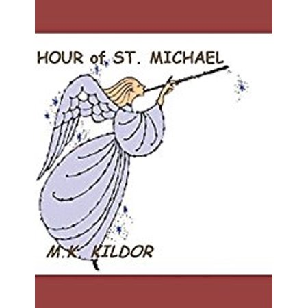 HOUR of ST. MICHAEL - eBook - St Michael Medal Meaning