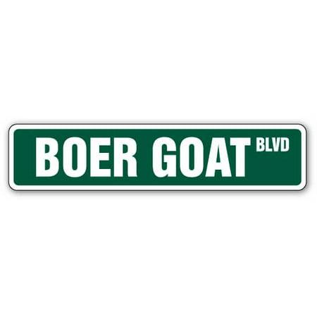 BOER GOAT Street Sign goats farm farmer signs animal | Indoor/Outdoor | 24