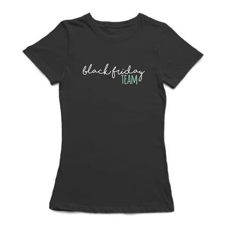 Black Friday Team Women's Black T-shirt