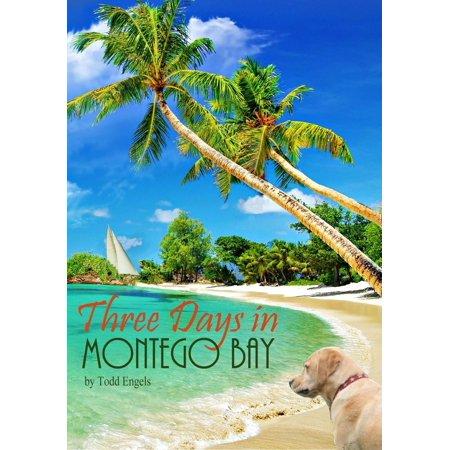 Three Days in Montego Bay - eBook