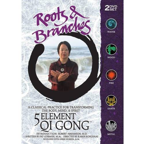 Roots And Branches: 5 Element Qi Gong (Widescreen) by