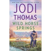 Ransom Canyon: Wild Horse Springs (Paperback)