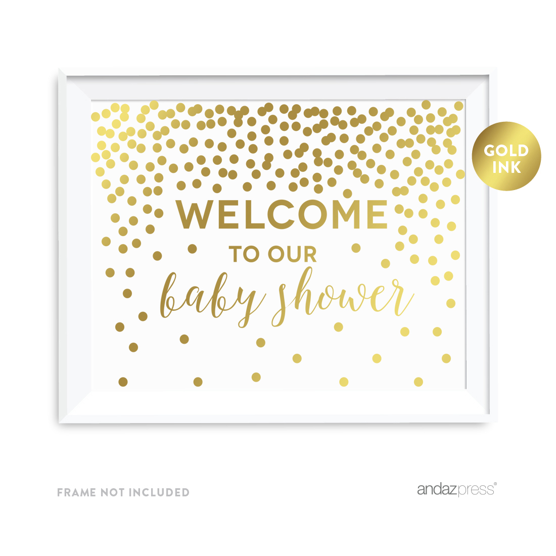 Metallic Gold Confetti Polka Dots 8.5x11-inch Party Sign, Welcome to our Baby Shower, Unframed