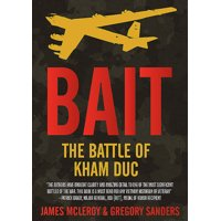 Bait: The Battle of Kham Duc (Hardcover)