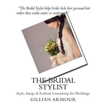 The Bridal Stylist  Style  Image   Fashion Consulting For Weddings