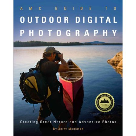 Amc Guide To Outdoor Digital Photography  Creating Great Nature And Adventure Photos