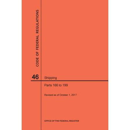 Shipping Code (Code of Federal Regulations Title 46, Shipping, Parts 166-199,)
