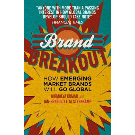 Brand Breakout  How Emerging Market Brands Will Go Global