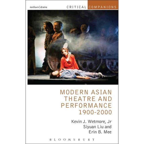 Modern Asian Theatre and Performance, 1900-2000