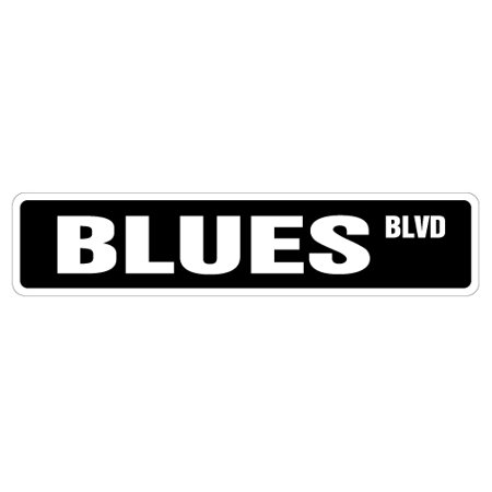 BLUES Street Sign music musicians artists night club | Indoor/Outdoor |  24