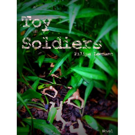 Toy Soldiers - eBook (Hat Toy Soldiers)