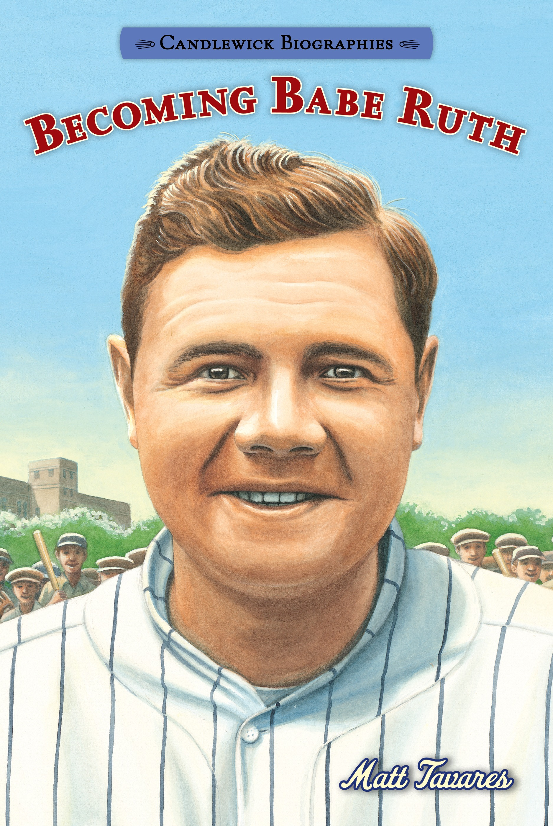 candlewick biographies: becoming babe ruth: candlewick biographies