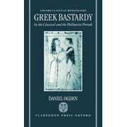 Greek Bastardy in the Classical and Hellenic Periods