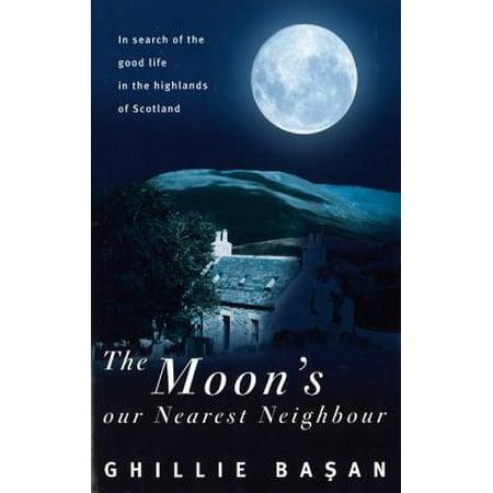 The Moon's Our Nearest Neighbour - eBook