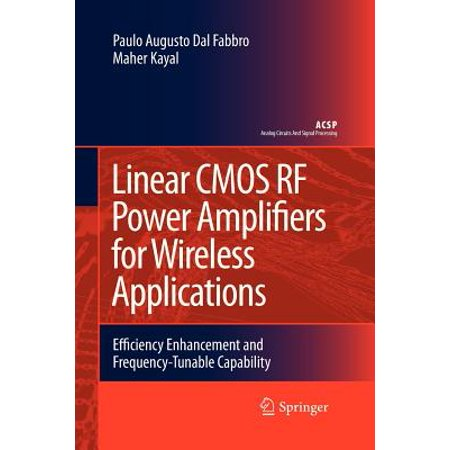 Linear CMOS RF Power Amplifiers for Wireless Applications : Efficiency Enhancement and Frequency-Tunable
