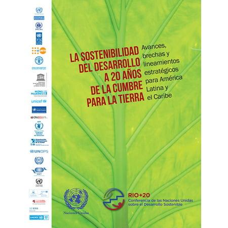 La Sostenibilidad del Desarrollo a 20 Años de la Cumbre para la Tierra: Avances, brechas y lineamientos estratégicos para América Latina y el Caribe - (Piratas Del Caribe El Cofre De La Muerte)