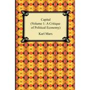 Capital (Volume 1 : A Critique of Political Economy)