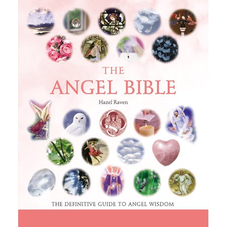 The Angel Bible : The Definitive Guide to Angel (List Of Angel Names In The Bible)