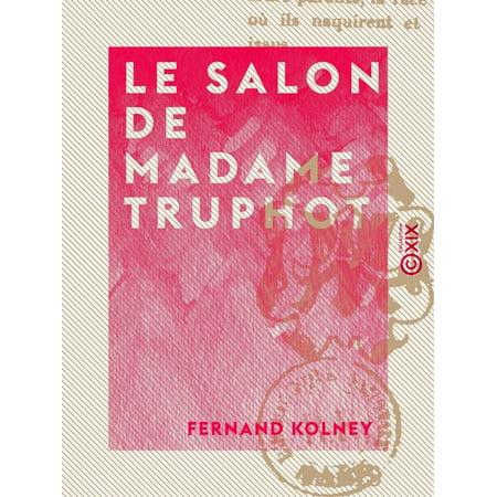 Le Salon de Madame Truphot - eBook (Saloon Madame)