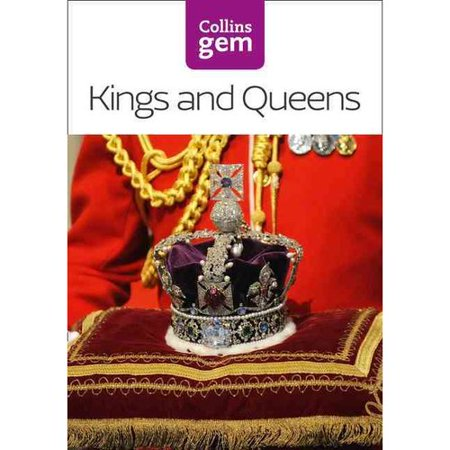 Kings And Queens  Collins Gem   Paperback