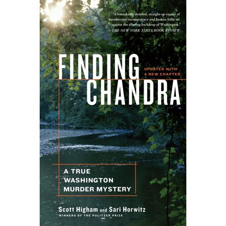 Chandra Splash (Finding Chandra : A True Washington Murder Mystery )