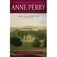 Ashworth Hall : A Charlotte and Thomas Pitt Novel