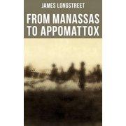 From Manassas to Appomattox - eBook