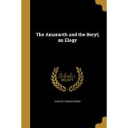 The Amaranth and the Beryl; An Elegy
