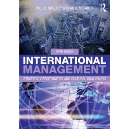 International Management  Strategic Opportunities And Cultural Challenges