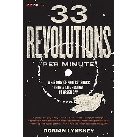 33 Revolutions Per Minute : A History of Protest Songs, from Billie Holiday to Green Day - Halloween History Song