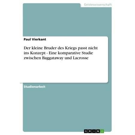 Der kleine Bruder des Kriegs passt nicht ins Konzept - Eine komparative Studie zwischen Baggataway und Lacrosse - eBook (Skins Passt)