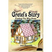 Gretel's Story: Finding the Way Home - eBook