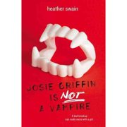 Josie Griffin Is Not a Vampire, Swain, Heather