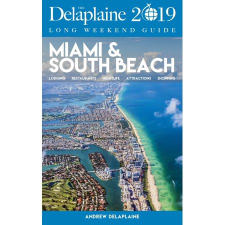 Halloween South Beach 2019 (Miami & South Beach: The Delaplaine 2019 Long Weekend Guide -)