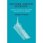 Phytoplankton Ecology : Structure, Function and Fluctuation