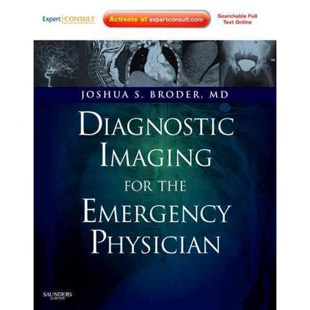 Diagnostic Imaging For The Emergency Physician By Joshua Broder