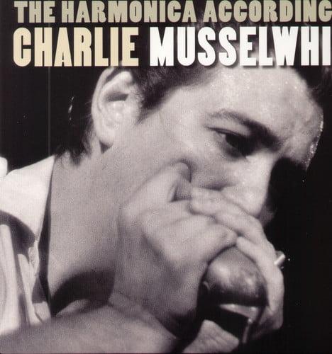 Harmonica According To Charlie Musselwhite (Vinyl)