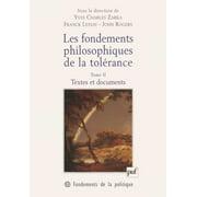 Les fondements philosophiques de la tolérance. Tome 2 - eBook