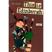 This Is Edinburgh : A Children's Classic