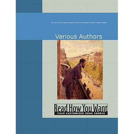 The Lock And Key Liberary : Classic Mystery And Detective Stories: Modern English - (Best Modern Mystery Authors)