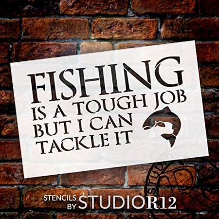 Fishing - Tough Job - Word Art Stencil - 11