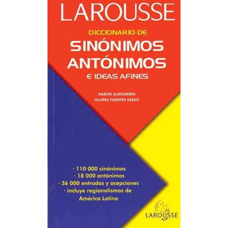 Diccionario De Sinonimos  Antonimos E Ideas Afines Dictionary Of Synonyms  Antonyms  And Related Ideas