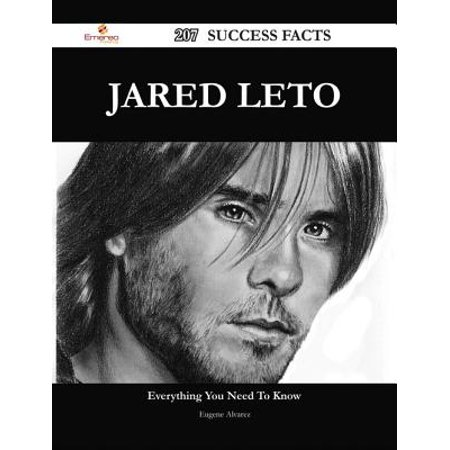 Jared Leto 207 Success Facts - Everything you need to know about Jared Leto - eBook