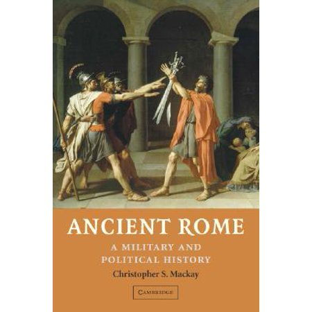 Ancient Rome : A Military and Political History