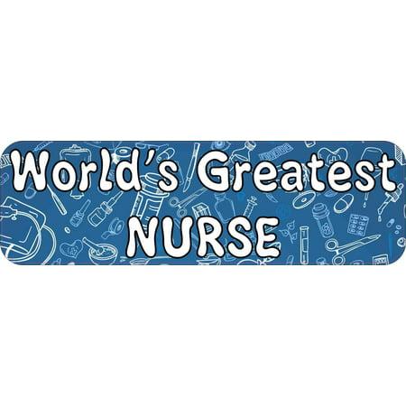 10in x 3in World's Greatest Nurse Bumper Sticker Vinyl Window Decal Stickers](Nurse Stickers)