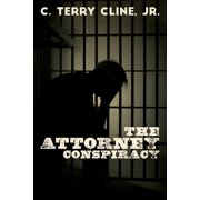 The Attorney Conspiracy (Paperback)