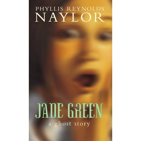 Jade Green : A Ghost Story
