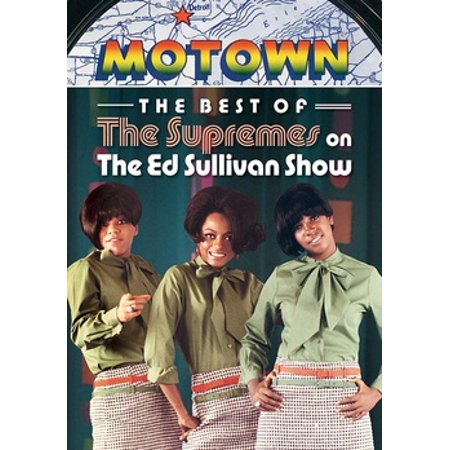 The Supremes: The Best of the Supremes on The Ed Sullivan Show (The Best Of The Ed Sullivan Show)