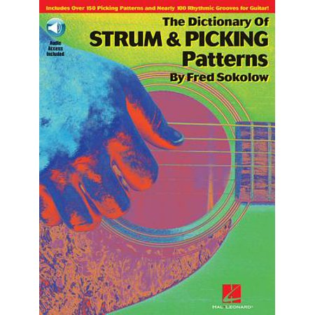 Strumming Patterns (The Dictionary of Strum & Picking Patterns)